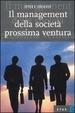 Cover of Il management della società prossima ventura