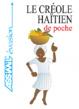 Cover of Le créole haitien de poche