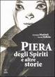 Cover of Piera degli spiriti e altre storie