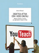 Cover of Didattica attiva con i video digitali