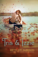 Cover of Tris and Izzie