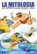 Cover of La mitologia. Le avventure degli dei