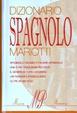 Cover of Dizionario Spagnolo Mariotti