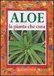 Cover of Aloe la pianta che cura