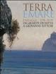 Cover of Terra e mare. Paesaggi del sud, da Giuseppe De Nittis a Giovanni Fattori. Catalogo della mostra (Barletta, aprile-agosto 2009)
