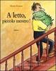 Cover of A letto, piccolo mostro!