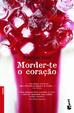 Cover of Morder-te o coração
