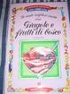 Cover of Le cento migliori ricette con fragole e frutti di bosco