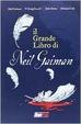 Cover of Il grande libro di Neil Gaiman