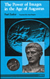 Cover of The Power of Images in the Age of Augustus