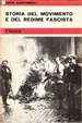 Cover of Storia del movimento e del regime fascista