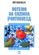Cover of Roteiro da cozinha portuguesa