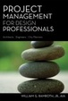 Cover of Project Management for Design Professionals