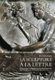 Cover of La sculpture à la lettre