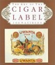 Cover of Art of the Cigar Label