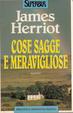 Cover of Cose sagge e meravigliose