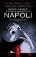 Cover of Misteri, segreti e storie insolite di Napoli