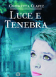 Cover of Luce e tenebra