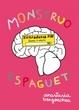 Cover of Monstruo espagueti