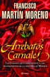 Cover of Arrebatos carnales
