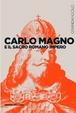 Cover of Carlo Magno e il Sacro Romano Impero