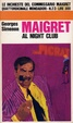 Cover of Maigret al night club