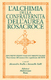 Cover of L'alchimia della Confraternita dell'Aurea Rosacroce