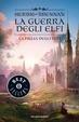 Cover of La figlia degli elfi. La guerra degli elfi