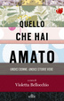 Cover of Quello che hai amato
