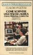 Cover of Come scrivere una tesi di laurea con il personal computer