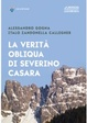 Cover of La verità obliqua di Severino Casara