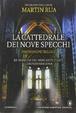 Cover of La cattedrale dei nove specchi