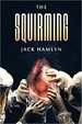 Cover of The Squirming