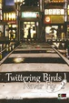 Cover of Twittering Birds Never Fly vol. 2