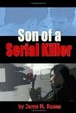 Cover of Son of a Serial Killer