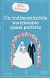 Cover of Un indimenticabile matrimonio quasi perfetto