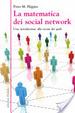 Cover of La matematica dei social network. Una introduzione alla teoria dei grafi
