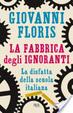 Cover of La fabbrica degli ignoranti