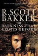 Cover of The Darkness That Comes Before