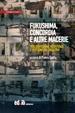 Cover of Fukushima, Concordia e altre macerie