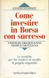 Cover of Come investire in borsa con successo