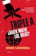 Cover of Triple A. ¿Quién mueve los hilos?