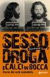 Cover of Sesso, droga e calci in bocca