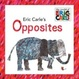 Cover of Eric Carle's Opposites