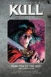Cover of The Chronicles of Kull Volume 5: Dead Men of the Deep and Other Stories