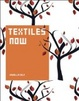 Cover of Textiles Now