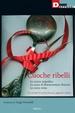 Cover of Cuoche ribelli. La cucina impudica. La cuoca di Buenaventura Durruti. La cuoca rossa