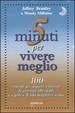 Cover of Cinque minuti per vivere meglio