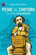 Cover of Picnic al cimitero e altre stranezze