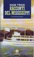 Cover of I racconti del Mississippi - vol. I